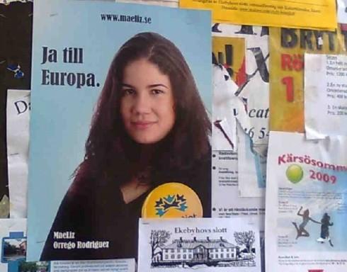 Afiche con el rostro de la candidata de origen cubano Mae Liz Orrego, presentada por Folkparti (Partido del Pueblo) a las elecciones de junio de 2009. Foto: Carlos Viamontes