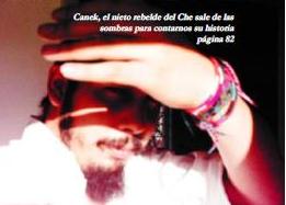 Canek, el nieto rebelde del Che Guevara nos cuenta su vida en Cuba Nuestra 24